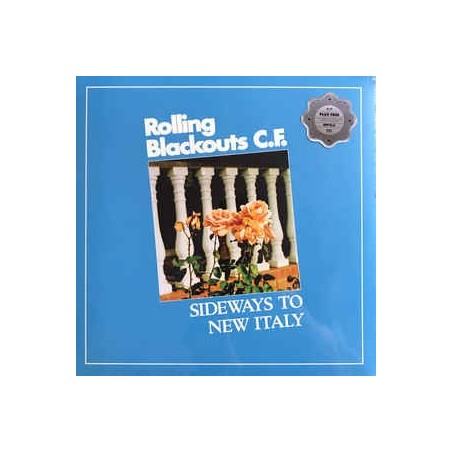 ROLLING BLACKOUTS C.F. - Sideways To New Italy CD