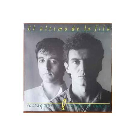 EL ULTIMO DE LA FILA - Como La Cabeza Al Sombrero LP+CD