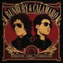 BUNBURY & CALAMARO – Hijos Del Pueblo LP+CD