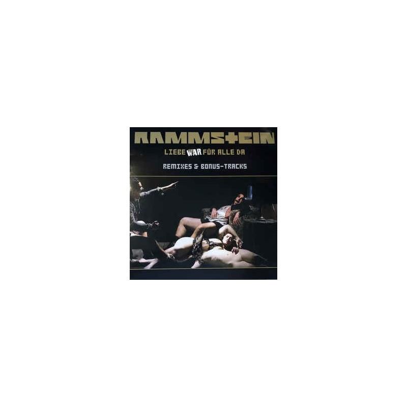RAMMSTEIN - Liebe War Für Alle Da (Remixes & Bonus-Tracks) LP