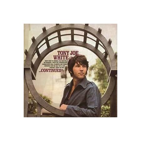 TONY JOE WHITE - ...Continued LP