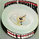 ATOMIC ROOSTER - Nice 'N' Greasy LP