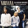 NIRVANA - Transmission Impossible - Rare US TV & Radio Appearances LP