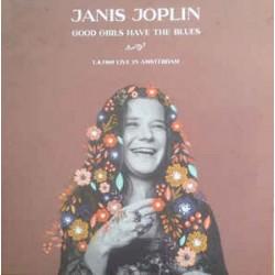 JANIS JOPLIN - Good Girls Have The Blues, Live In Amsterdam LP