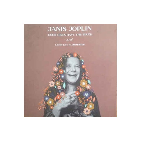 JANIS JOPLIN - Good Girls Have The Blues, Live In Amsterdam LP