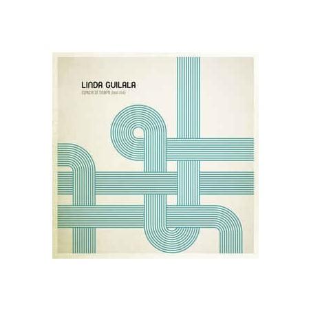 LINDA GUILALA - Espacio De Tiempo (2008-2019) LP