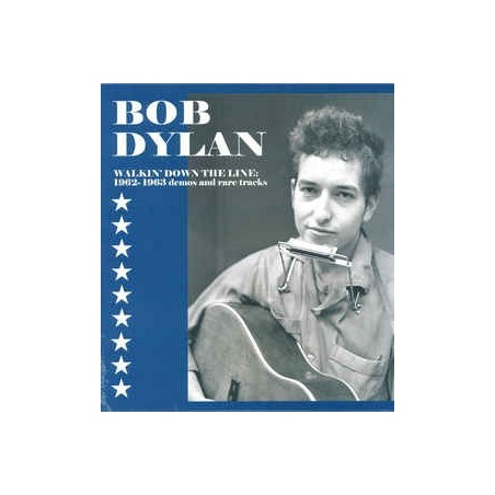 BOB DYLAN -  Walkin' Down The Line: 1962-1963 Demos And Rare Tracks LP