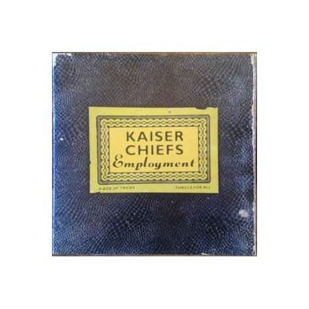 KAISER CHIEFS - Employment LP