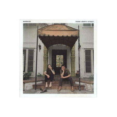 MAPACHE - From Liberty Street LP