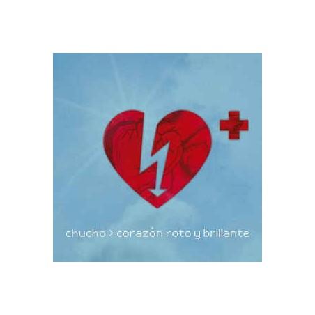 CHUCHO - Corazón Roto Y Brillante LP
