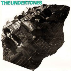 UNDERTONES, THE – First Album + Bonustracks