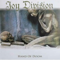 JOY DIVISION - Hand Of Doom