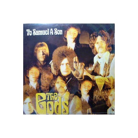 THE GODS - To Samuel A Son LP