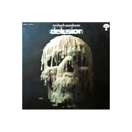 McCHURCH SOUNDROOM - Delusion LP