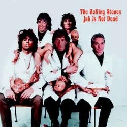 ROLLING STONES - Jah Is Not Dead LP