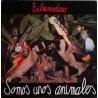 EXTREMODURO - Somos Unos Animales LP+CD