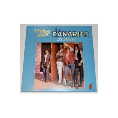 THE CANARIES (Pre-Canarios) - Flying High With The Canaries LP