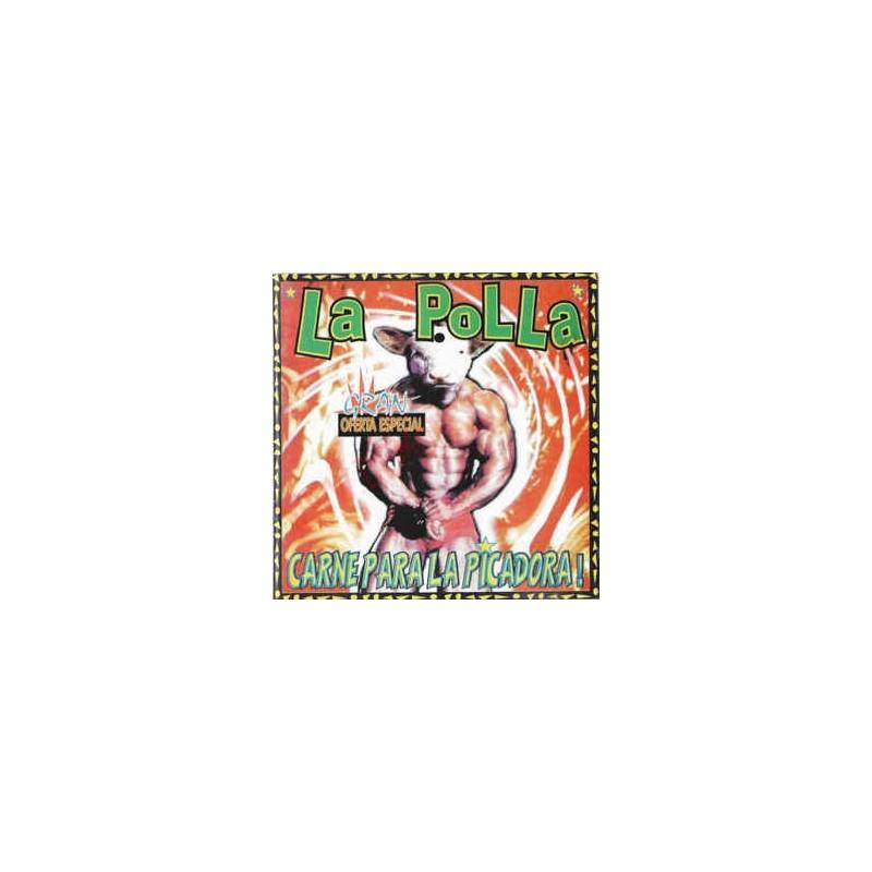 LA POLLA RECORDS - Carne Pa La Picadora