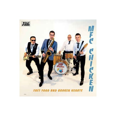 MFC CHICKEN - Fast Food And Broken Hearts LP