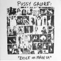 PUSSY GALORE - Exile On Main St