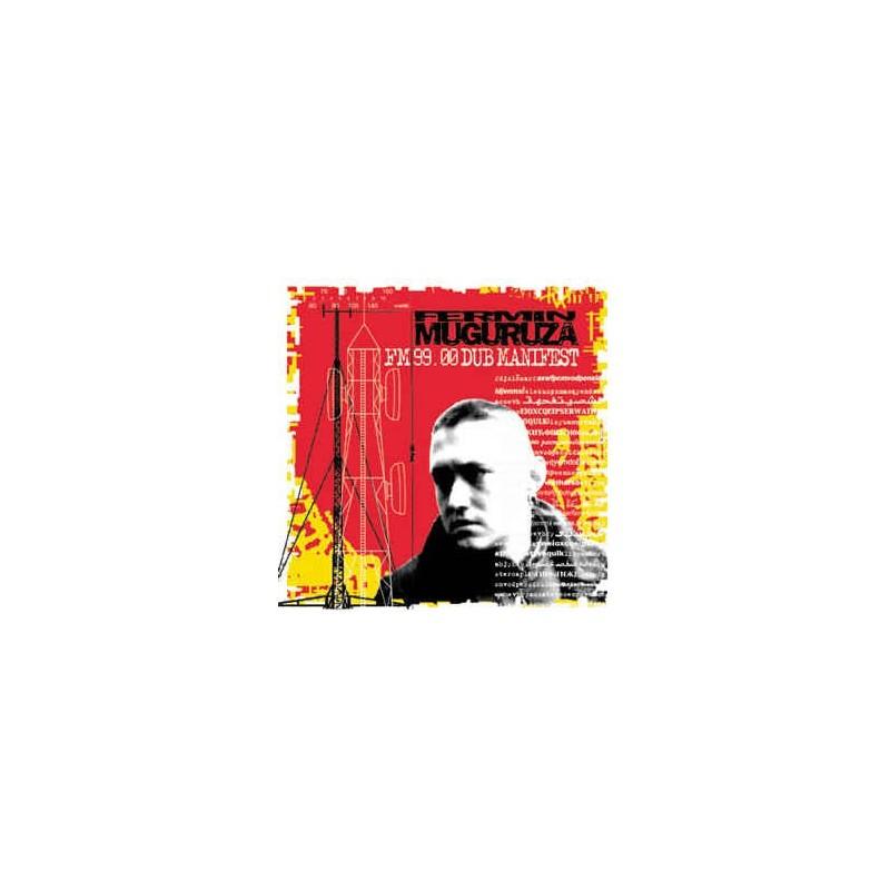 FERMIN MUGURUZA - FM 99.00 Dub Manifest