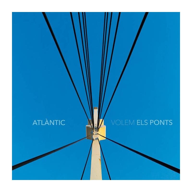 ATLANTIC - Volem Els Ponts