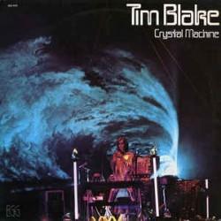 TIM BLAKE - Crystal Machine LP