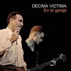 DECIMA VICTIMA - En El Garage LP
