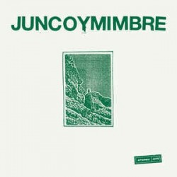 JUNCO Y MIMBRE - Junco Y Mimbre LP