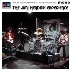 JIMI HENDRIX EXPERIENCE - The 1967 Broadcast Album LP