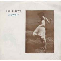 400 BLOWS - Movin' 12""