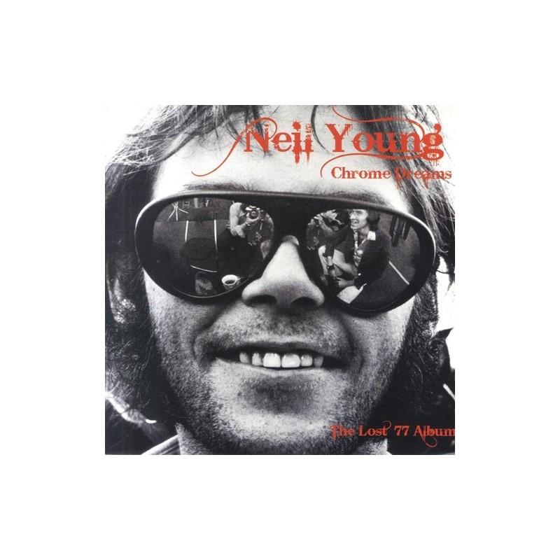 NEIL YOUNG - Chrome Dreams
