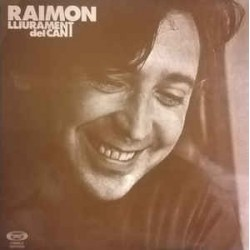 RAIMON - Lliurament Del Cant