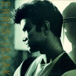 CHRIS ISAAK - Chris Isaak LP (Original)