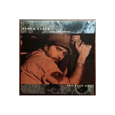 STEVE EARLE & THE DUKES - The Hard Way LP (Original)
