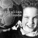 AUSTRALIAN BLONDE – Australian Blonde