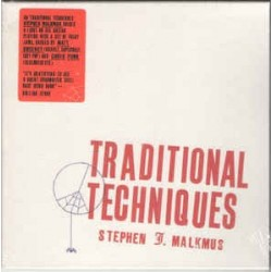 STEPHEN J. MALKMUS - Traditional Techniques  CD