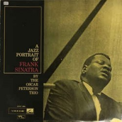 OSCAR PETERSON TRIO - A Jazz Portrait Of Frank Sinatra LP