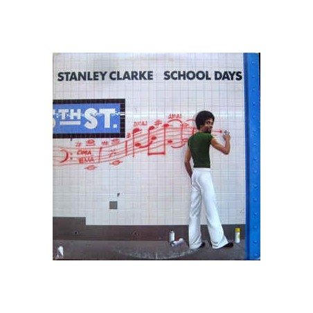 STANLEY CLARKE - School Days LP (Original)