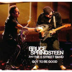 BRUCE SPRINGSTEEN & THE E ST. BAND - Got To Be Good CD