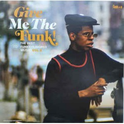 VARIOS - Give Me The Funk! – The Best Funky-Flavored Music Vol.2 LP